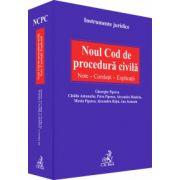 Noul Cod de procedura civila. Note. Corelatii. Explicatii