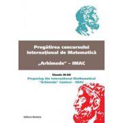Pregatirea concursului international de matematica ''Arhimede''