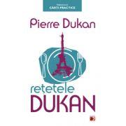 RETETELE DUKAN. PLANUL PROTAL IN 350 DE RETETE