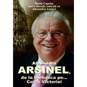 ALEXANDRU ARSINEL DE LA DOLHASCA PE... CALEA VICTORIEI
