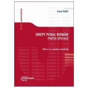 Drept penal roman. Partea speciala Editia a 7-a, revizuita si actualizata. Actualizata 10 noiembrie 2012