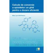 Calcule de conversie a opioidelor: un ghid pentru o dozare eficientă