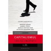 Capitalismul. Logica libertatii