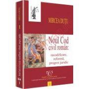 Noul Cod civil roman: recodificare, reforma, progres juridic