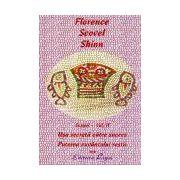Scrieri, vol. II: Uşa secretă către succes. Puterea cuvântului rostit