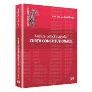 Analiza critica a actelor curtii constitutionale