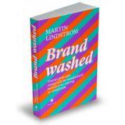 Brandwashed Trucuri prin care companiile ne manipulează mințile si ne conving să cumpărăm