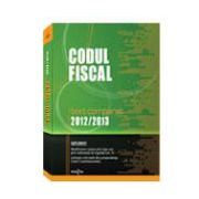 Codul Fiscal 2012/2013 -text comparat-