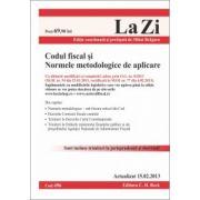 Codul fiscal si Normele metodologice de aplicare.  15 Februarie 2013