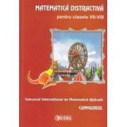 Matematica distractiva pentru clasele VII - VIII. Cangurul 2013