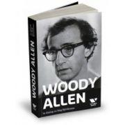 Woody Allen în dialog cu Stig Björkman