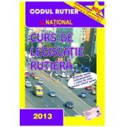 Curs de legislatie rutiera 2013 (Modificari la legea circulatiei in vigoare de la 19 ianuarie 2013)