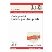 Codul penal şi Codul de procedură penală Ed. 12. Actualizat la 20.03.2013.