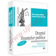 Dreptul finantelor publice. Volumul I. Drept financiar