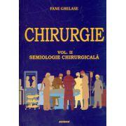 Chirurgie, vol. II - Semiologie chirurgicala