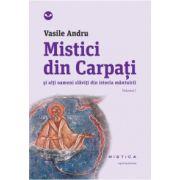 Mistici din Carpati (vol. 1)