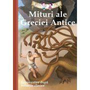 Mituri ale Greciei Antice. Repovestire după miturile clasice