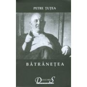Scrieri filosofice, vol. II - Batranetea