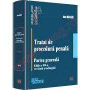 Tratat de procedura penala. Partea generala.  Aprilie 2013