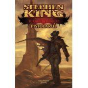 Turnul intunecat: Pistolarul (paperback)