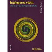 Intelegerea vietii introducere in psihologia individuala