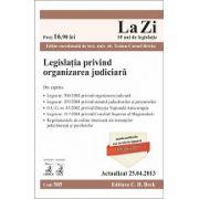 Legislatia privind organizarea judiciara actualizat la 25.04.2013