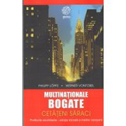 Multinationale Bogate - Cetateni Saraci