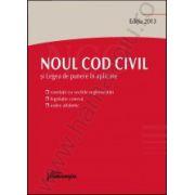 Noul Cod civil si Legea de punere in aplicare. Editia 2013