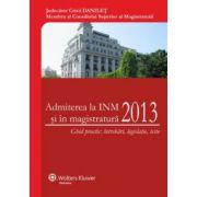 Admiterea la INM si in magistratura  2013
