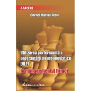 Utilizarea performanta a programarii neurolingvistice (NPL) in managementul firmei