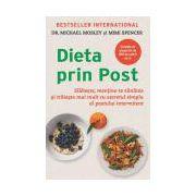 Dieta prin Post Slăbeşte, menţine-te sănătos şi trăieşte mai mult cu secretul simplu al postului intermitent