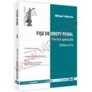 Fise de drept penal. Partea speciala - Editia a II-a