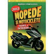 Mopede si Motociclete. Teorie si Intrebari 2013