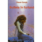 Suflete in Furtuna - Pavel Corut