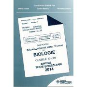 Bacalaureat Biologie 2014 clasele XI-XII - Sinteze teste si rezolvari (Ghid pentru bacalaureat de nota 10)