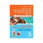 Matematică 2013 clasa a V-a - Breviar teoretic cu exerciţii şi probleme propuse şi rezolvate -Teste iniţiale -Teste de evaluare - Teste sumative - Modele de teste