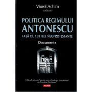 Politica Regimului Antonescu fata de cultele neoprotestante - Documente