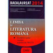 BACALAUREAT 2014 LIMBA SI LITERATURA ROMANA