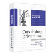 Curs de drept privat roman. Editia a V-a Revazuta si adaugita