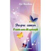 Despre Cancer - O carte care da speranta