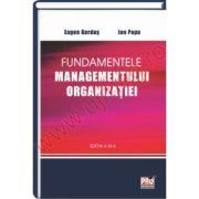Fundamentele managementului organizatiei Ediţia a III-a