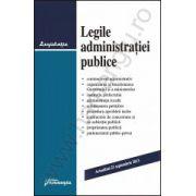 Legile administraţiei publice - Actualizat 23 septembrie 2013