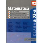 Matematica M2 Clasa a XI-a - Breviar teoretic - Exercitii si probleme rezolvate -Exercitii si probleme propuse - Teste recapitulative