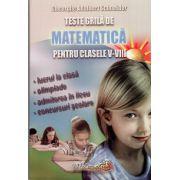 Teste Grila Matematica clasele V - VII - lucru la clasa, olimpiade, cangurul, concursuri scolare - Schneider