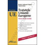 Tratatele Uniunii Europene - Actualizat 17 septembrie 2013