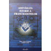 Adevarata Istorie a Francmasoneriei