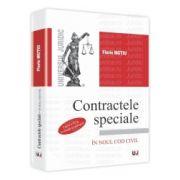 Contractele speciale - Curs Universitar In Noul Cod Civil - Editia a IV-a, revazuta si adaugita