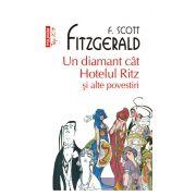 Un diamant cit Hotelul Ritz si alte povestir