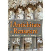 De la Antichitate la Renaștere. Cultură și civilizație europeană