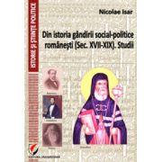 Din istoria gandirii social-politice romanesti (Sec. XVII-XIX). Studii